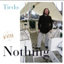 Tiedo - Nothing