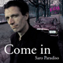 Saro Paradiso - Come In