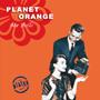 Planet Orange - Ma Belle